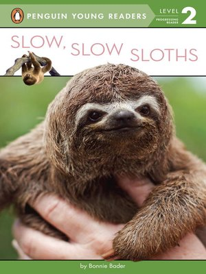 cover image of Slow, Slow Sloths