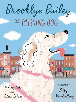 cover image of Brooklyn Bailey, the Missing Dog