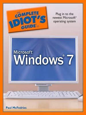 cover image of The Complete Idiot's Guide to Microsoft Windows 7