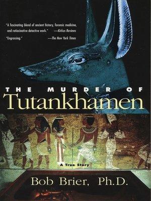 cover image of The Murder of Tutankhamen