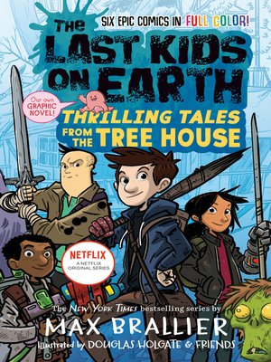 cover image of The Last Kids on Earth: Thrilling Tales from the Tree House