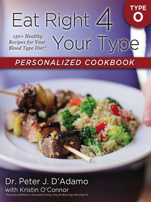 cover image of Eat Right 4 Your Type Personalized Cookbook Type O