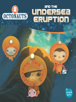 cover image of Octonauts and the Undersea Eruption