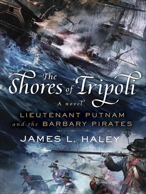 cover image of The Shores of Tripoli--Lieutenant Putnam and the Barbary Pirates