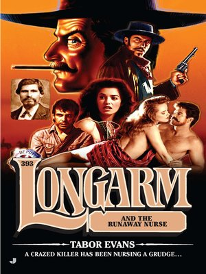 cover image of Longarm and the Runaway Nurse