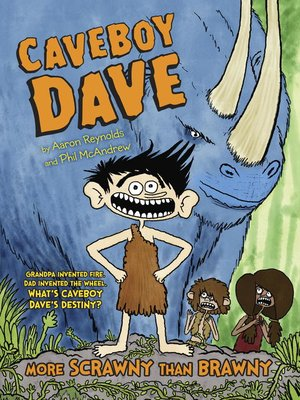 cover image of Caveboy Dave: More Scrawny Than Brawny