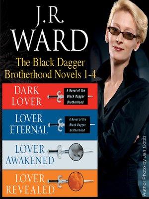 cover image of The Black Dagger Brotherhood Novels 1-4