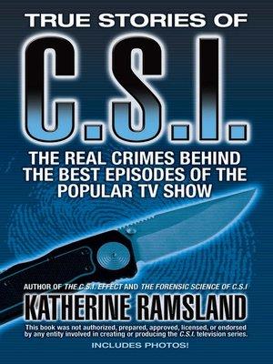 cover image of True Stories of CSI