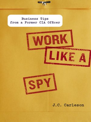 cover image of Work Like a Spy