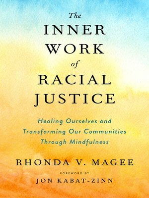 cover image of The Inner Work of Racial Justice