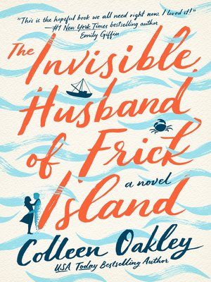 cover image of The Invisible Husband of Frick Island