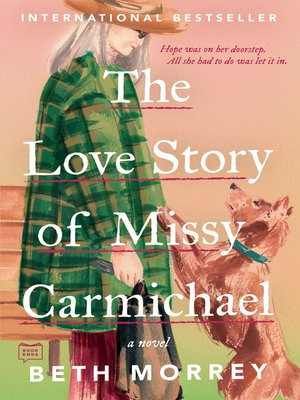 cover image of The Love Story of Missy Carmichael