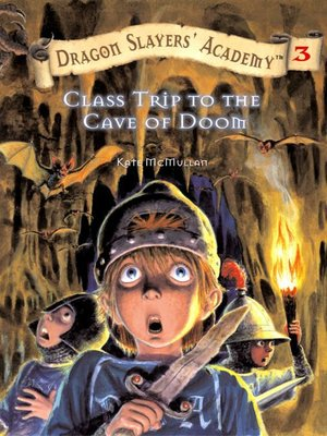 cover image of Class Trip to the Cave of Doom