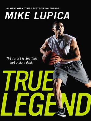 True Legend Mike Lupica Ebook Download