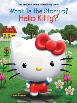 cover image of What Is the Story of Hello Kitty?