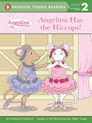 cover image of Angelina Has the Hiccups!