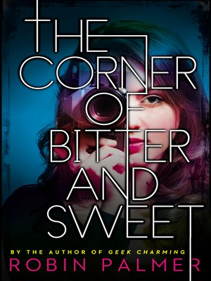 cover image of The Corner of Bitter and Sweet