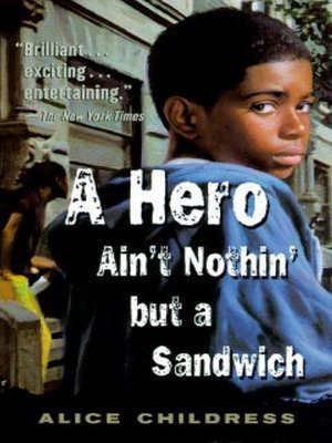 cover image of A Hero Ain't Nothin but a Sandwich