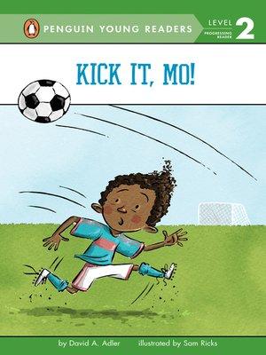 cover image of Kick It, Mo!
