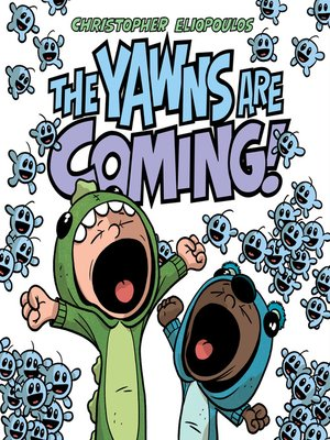 cover image of The Yawns Are Coming!