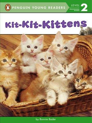 cover image of Kit-Kit-Kittens
