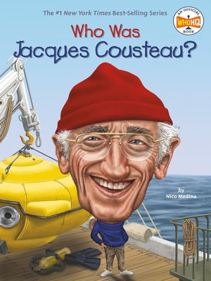 cover image of Who Was Jacques Cousteau?