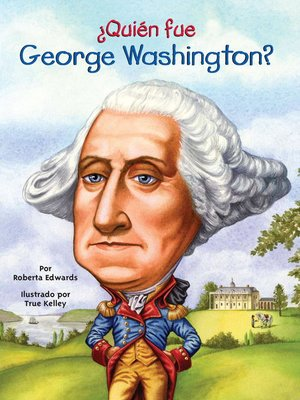cover image of ¿Quien fue George Washington?