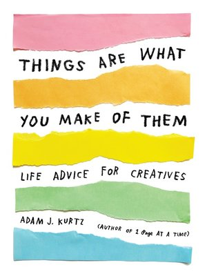 cover image of Things Are What You Make of Them