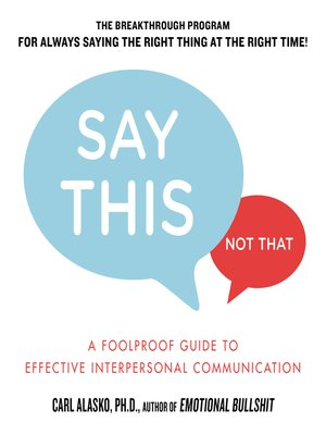 cover image of Say This, Not That
