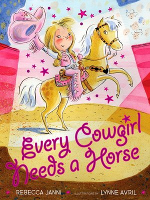 cover image of Every Cowgirl Needs a Horse