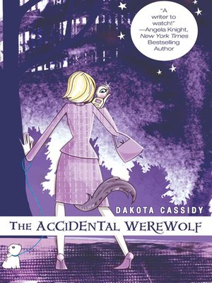 cover image of The Accidental Werewolf