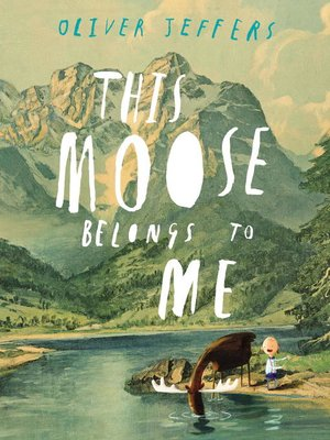 cover image of This Moose Belongs to Me