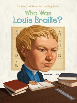 cover image of Who Was Louis Braille?