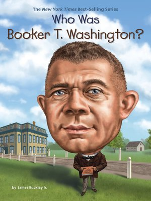 cover image of Who Was Booker T. Washington?