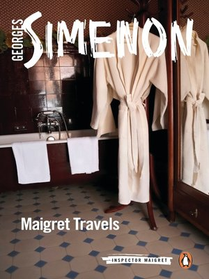 cover image of Maigret Travels