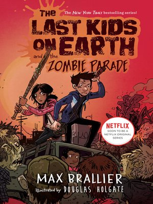 cover image of The Last Kids on Earth and the Zombie Parade