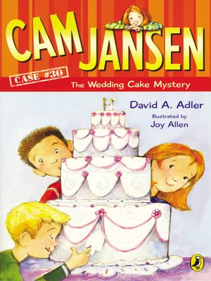 cover image of Cam Jansen and the Wedding Cake Mystery