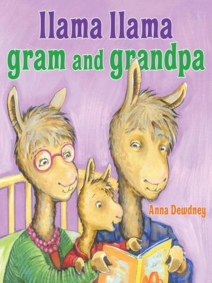 cover image of Llama Llama Gram and Grandpa