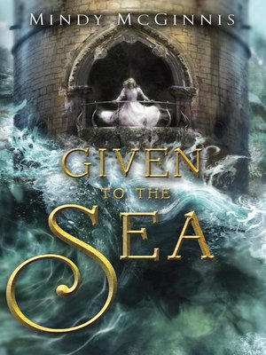 cover image of Given to the Sea