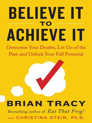 cover image of Believe It to Achieve It