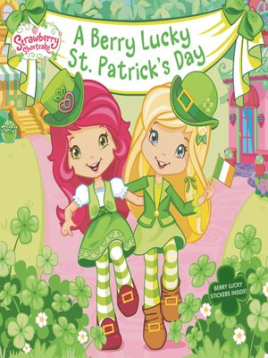 cover image of A Berry Lucky St. Patrick's Day