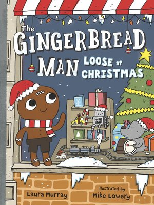 cover image of The Gingerbread Man Loose at Christmas
