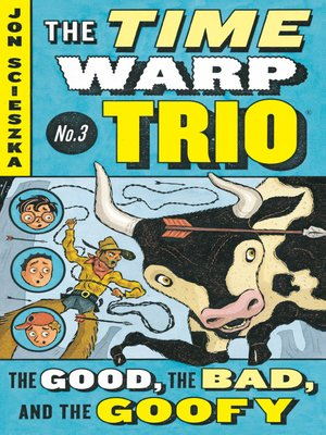 cover image of The Good, the Bad, and the Goofy