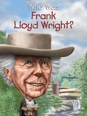 cover image of Who Was Frank Lloyd Wright?