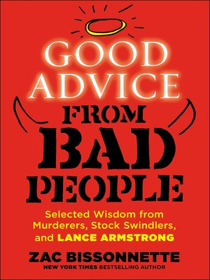 cover image of Good Advice from Bad People