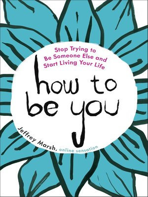 cover image of How to Be You