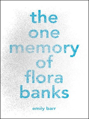 cover image of The One Memory of Flora Banks