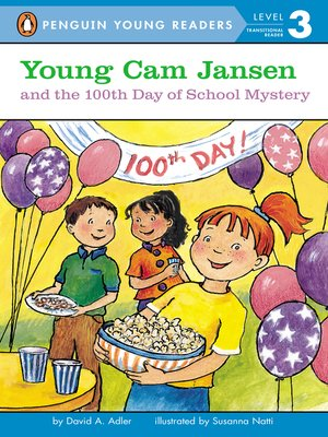 cover image of Young Cam Jansen and the 100th Day of School Mystery
