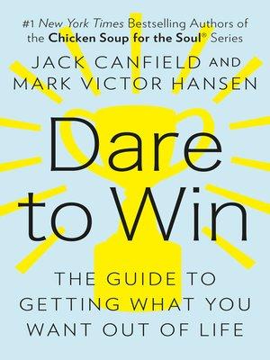cover image of Dare to Win