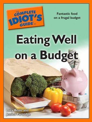 cover image of The Complete Idiot's Guide to Eating Well on a Budget